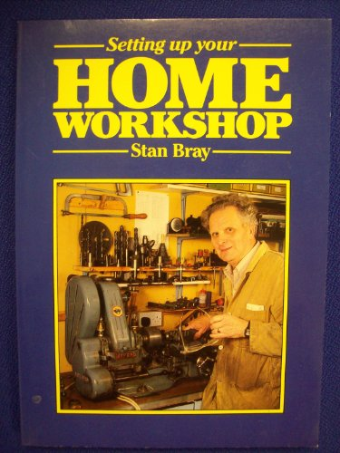 9780852429099: Setting Up Your Home Workshop