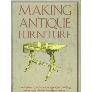 9780852429167: Making Antique Furniture