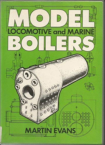Model Locomotive and marine Boilers: Martin Evans