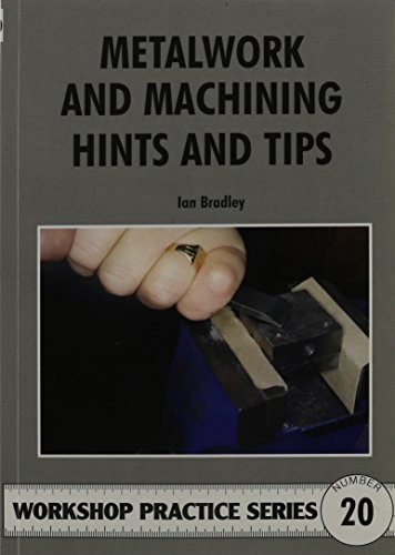 9780852429471: Metalwork and Machining Hints and Tips (Workshop Practice)