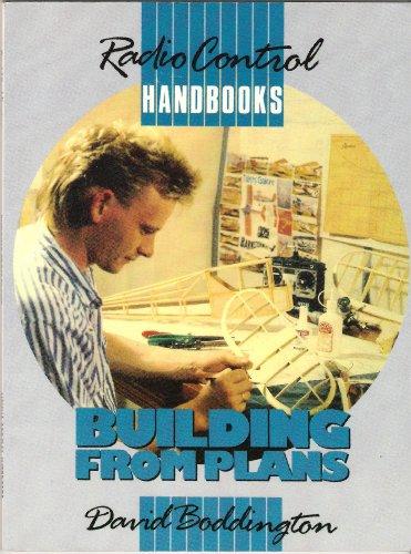 9780852429761: Building from Plans (Radio Control Handbooks)