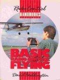 Basic Radio Control Flying (Radio control handbooks): Boddington, David