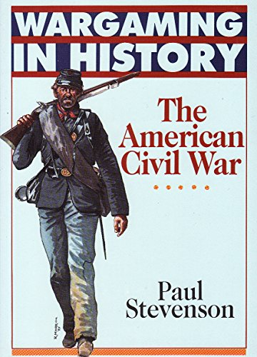 9780852429907: The American Civil War (Wargaming in History)