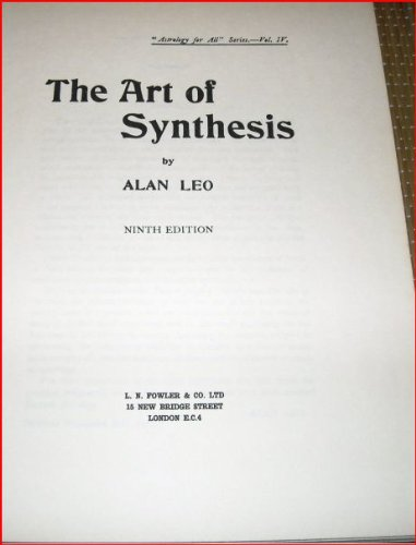 9780852430491: Art of Synthesis (Astrology for All)
