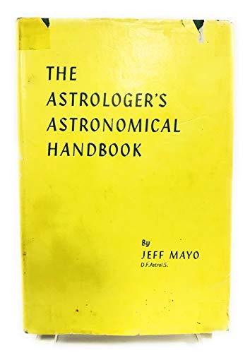 9780852430583: Astrologer's Astronomical Handbook