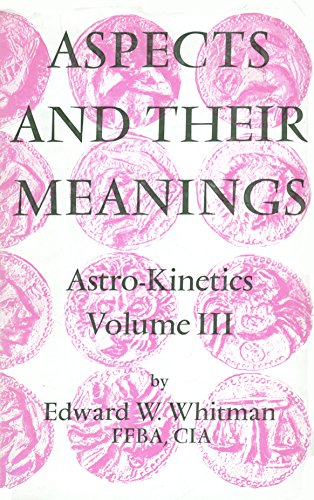 9780852431719: Aspects and Their Meanings (Astro Kinetics, Vol. 3)