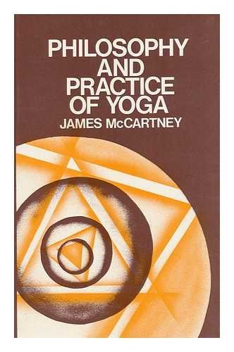 The philosophy and practice of yoga