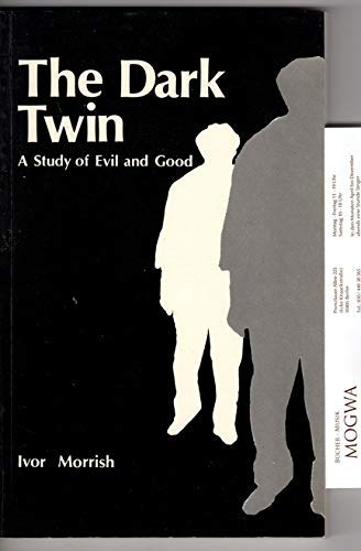 9780852433614: The Dark Twin: The Study of Evil and Good