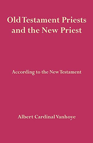 9780852440032: Old Testament Priests and the New Priest