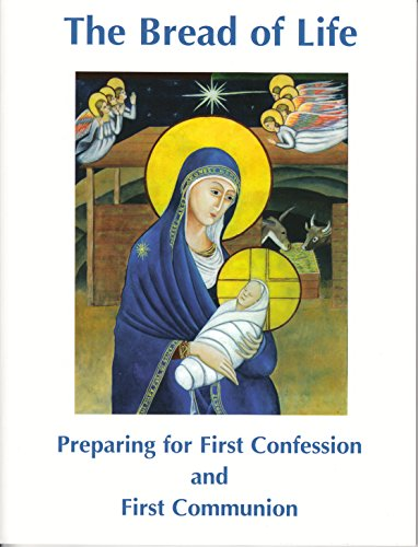 9780852441213: The Bread of Life: Preparing for First Confession and First Communion