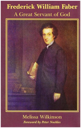 9780852441350: Frederick William Faber: A Great Servant of God
