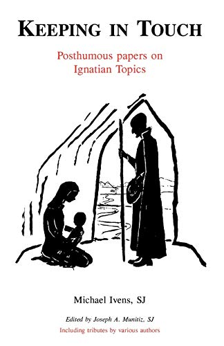 9780852441459: Keeping in Touch: Posthumous Papers on Ignatian Topics