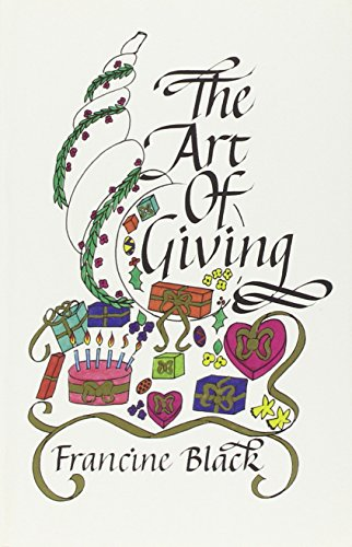 The Art of Giving: Black, Francine