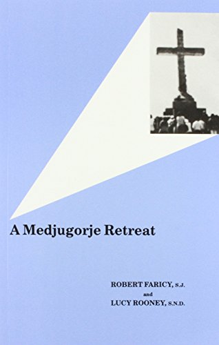 9780852441589: A Medjugorje Retreat