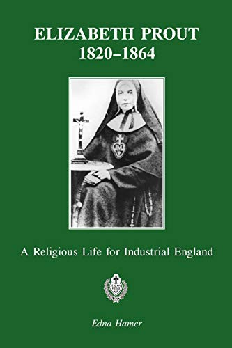 9780852441718: Elizabeth Prout 1820-1864: A Religious Life for Industrial England