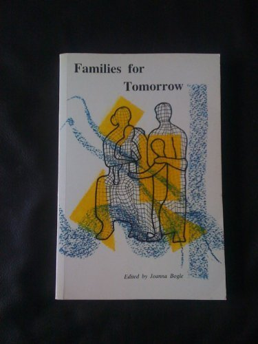 Families for Tomorrow: Joanna Bogle