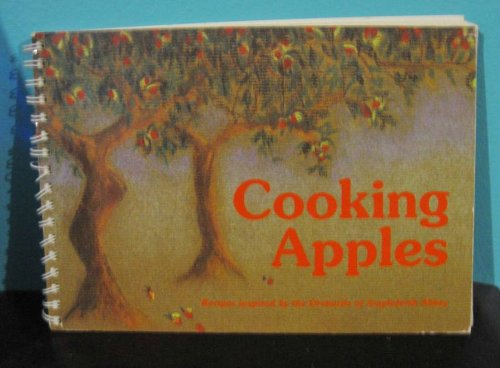 Cooking Apples (2nd Ed.): Ampleforth Abbey