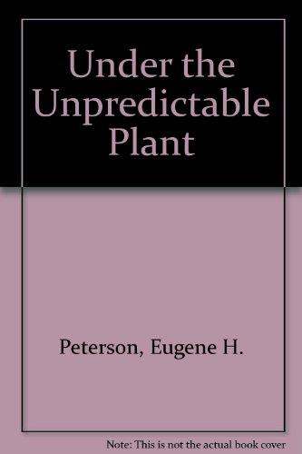 9780852442180: Under the Unpredictable Plant