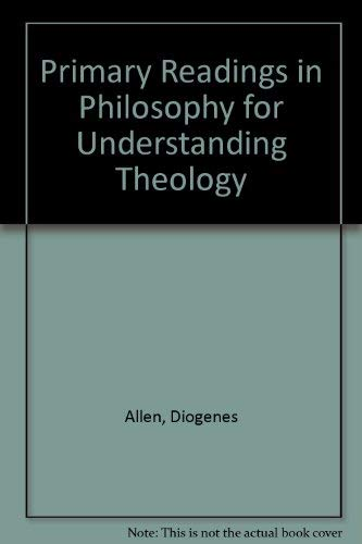 9780852442296: Primary Readings in Philosophy for Understanding Theology