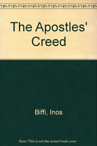 The Apostles' Creed: Biffi, Inos