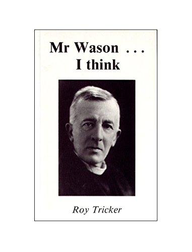 9780852442913: Mr. Wason...I Think