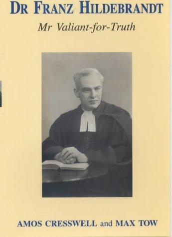 Franz Hildebrandt: Mr Valiant-for-Truth