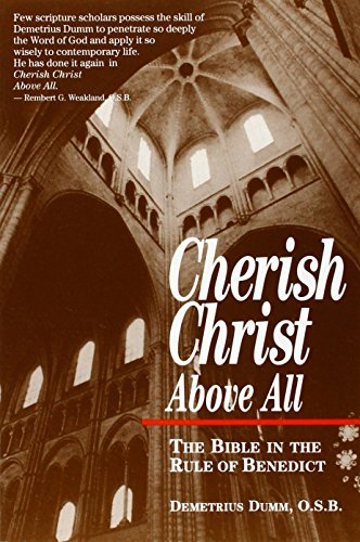 9780852443637: Cherish Christ Above All: Bible in the Rule of Benedict