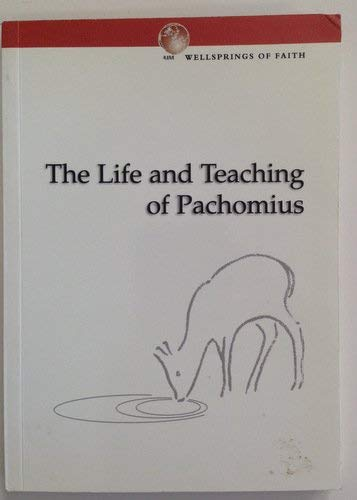 9780852444160: The Life and Teaching of Pachomius (The Wellsprings of Faith Series)