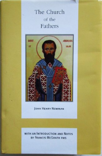 9780852444474: The Church of the Fathers (John Henry Newman Works)