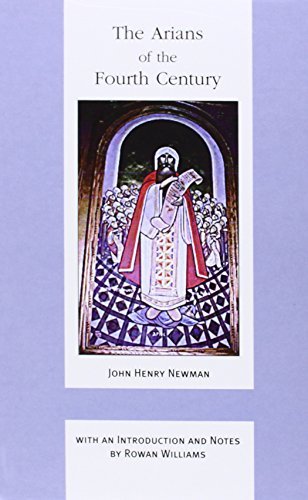 9780852444481: The Arians of the Fourth Century (John Henry Newman Works)