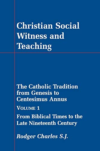 9780852444603: Christian Social Witness and Teaching: 1