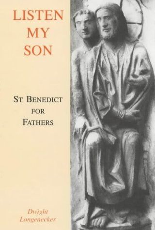 9780852444634: Listen My Son: St.Benedict for Fathers