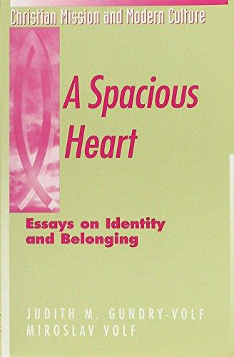 A Spacious Heart (0852444656) by Gundry-Volf, Judith M.; Volf, Miroslav