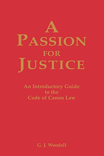 9780852444788: A Passion for Justice: A Practical Guide to the Code of Canon Law