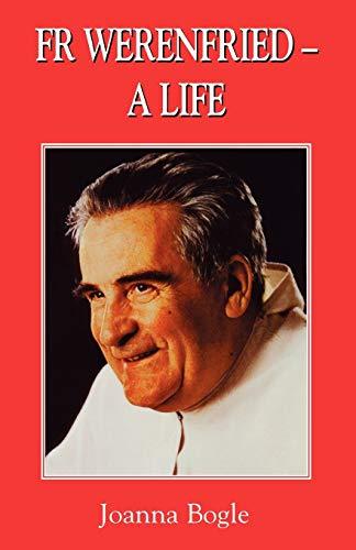 Fr Werenfried - A Life (0852444796) by Bogle, Joanna