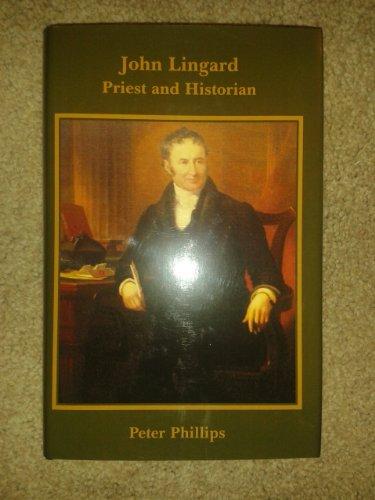 John Lingard (0852444915) by Peter Phillips