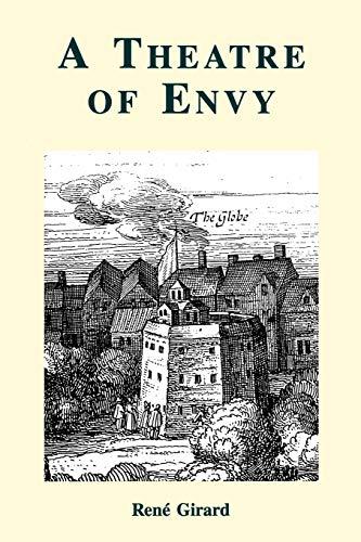 9780852445105: A Theatre of Envy