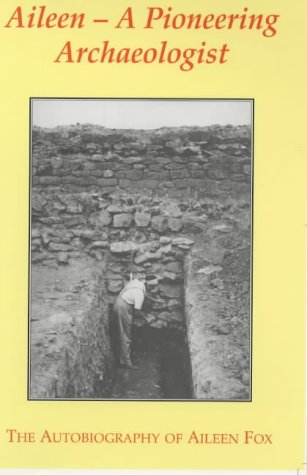9780852445235: Aileen: The Life of a Pioneering Archaeologist