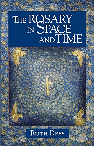 9780852446102: The Rosary in Space and Time