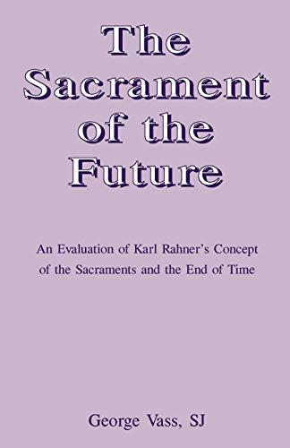 9780852446195: The Sacrament of the Future