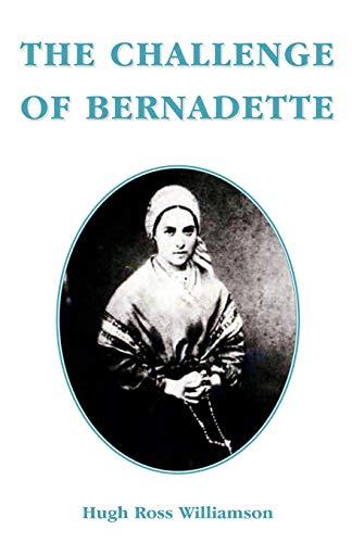9780852446492: The Challenge of Bernadette