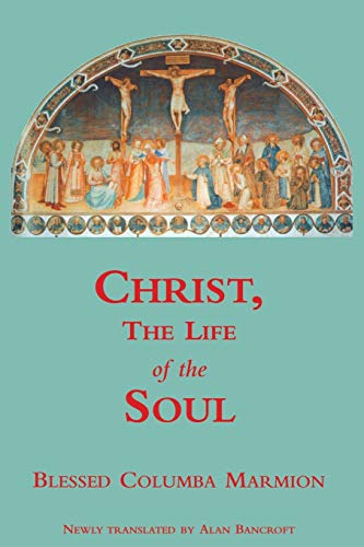9780852446560: Christ, the Life of the Soul