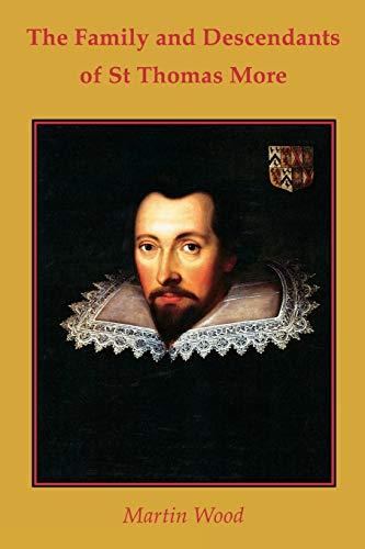 9780852446812: The Family and Descendants of St Thomas More