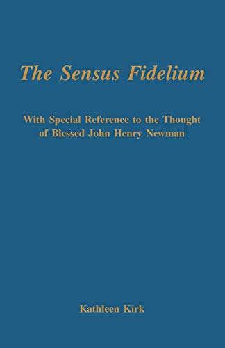 9780852447468: The Sensus Fidelium with Special Reference to the Thought of John Henry Newman