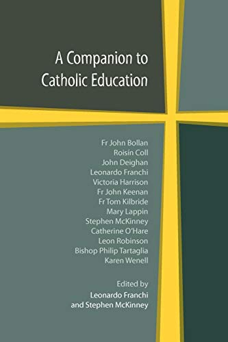 9780852447574: A Companion to Catholic Education