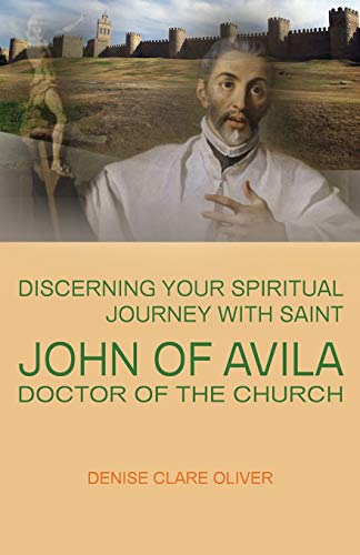 9780852447666: Discerning Your Spiritual Journey with Saint John of Avila, Doctor of the Church