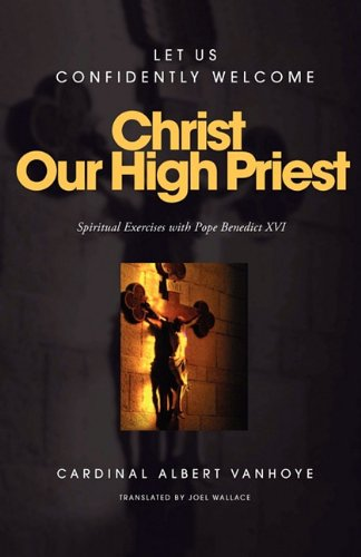 9780852447680: Christ Our High Priest