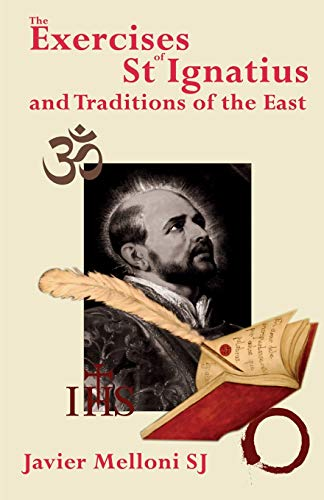 9780852447697: The Exercises of St Ignatius of Loyola and the Traditions of the East
