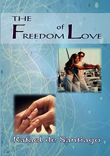 9780852447796: The Freedom of Love