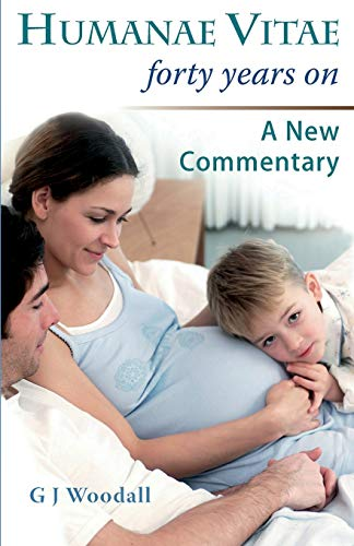 9780852448618: Humanae Vitae Forty Years On. a New Commentary